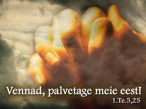 Palve - Palvetama - Palvetage