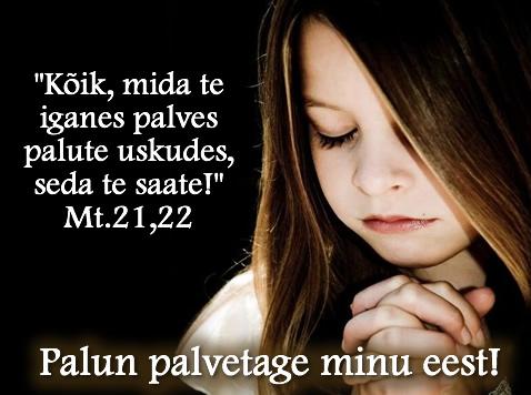 Palvetage minu eest!